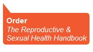 Order the Reproductive and Sexual Health Handbook 3rd Edition